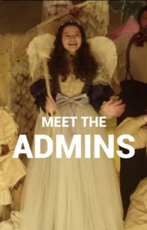 MEET THE ADMINS by AnneWithAnECommunity