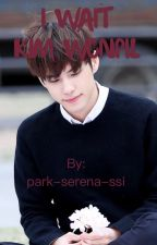 I Wait~ Wonpil Day6 by park-serena-ssi