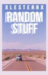 Random stuff :: xlesterrx cover