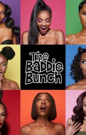 The baddie bunch by bossbeauty001132