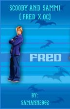 Scooby doo and Sammi (Fred x oc)  by SamAnn2002