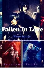 Fallen In Love *Black Butler Boyfriend scenarios* by TsukiLord