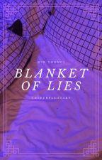 Blanket Of Lies || m.yg by ThePurpleOtaku