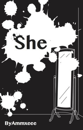She by Ammxeee