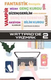 Wattpad'de Yazmak 2 cover