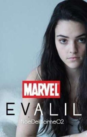 |EVALIL| Marvel by noe_delacime