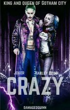 Joker and Harley Quinn: Crazy by damaged_quinn
