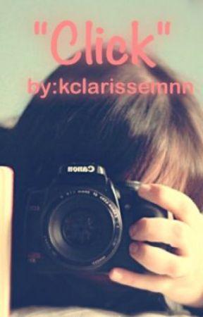 """Click"" by kclarissemnn"