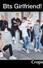 BTS Girlfriend (BTS Fan Fic) by AngelSav06