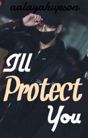 I'll Protect You (Jungkook x Reader) by aalayahupson