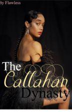 The Callahan Dynasty by MissWorld2o15