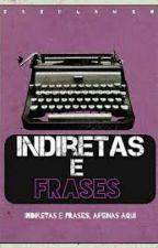 Indiretas e Frases by RenataKal
