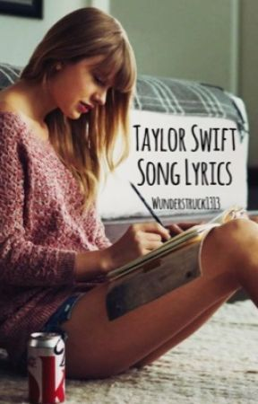 Taylor Swift Song Lyrics Taylor Swift Fearless 6 You Belong With Me Wattpad