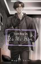 """""""From Now on, it's Mr. Han"""" (Jumin x Male Reader) by Magus-Zero"""