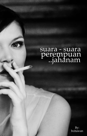Suara-suara Perempuan Jahanam by budicitawan