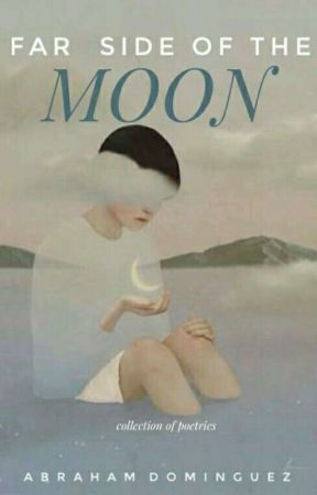 Far Side of the Moon by penofawallflower