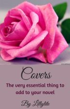 Covers (OPEN) by Lillylite