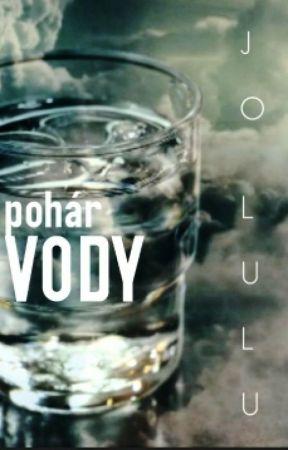 Pohár vody by JoLulu