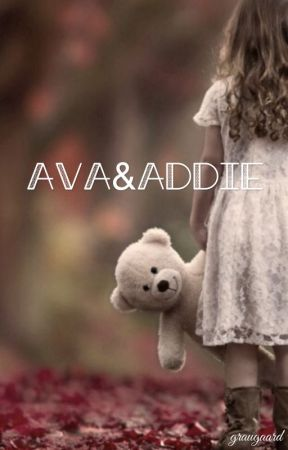 Ava and Addie by AThousandFeathers