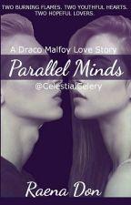 Parallel Minds  ~  Draco Malfoy by celestialcelery