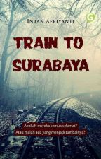 Train to Surabaya by IntanAfriyanti