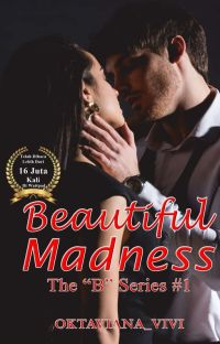 """Beautiful Madness  (21+) - The """"B"""" Series #1✔ cover"""