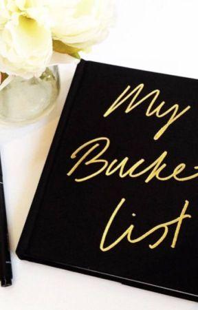 A not so ordinary bucket list by ChelseaLowe2