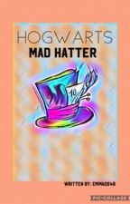 Hogwarts- Mad Hatter (discontinued) by emma2648