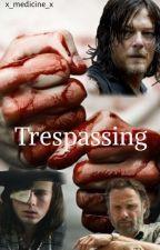 Trespassing (Daryl Dixon x OC) by x_medicine_x