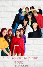 BTS and Blackpink Book 1: A  high school story by lovehurtzbaby