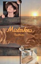 Mistakes ー taegi ⚣ [COMPLETED] by lvrmari