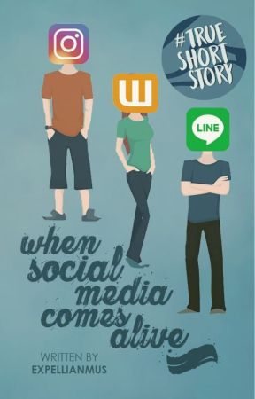 When Social Media Comes Alive by expellianmus