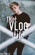 That Vlog Life • Logan Paul x Reader • Fanfiction•Discontinued• by RawlfTheCat