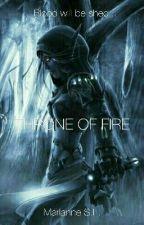 Throne Of Fire (Kingdom Of Death #1) by MazeRunnerMarri
