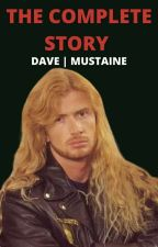 THE COMPLETE STORY [Dave Mustaine X OC] by davemustaineisgod22
