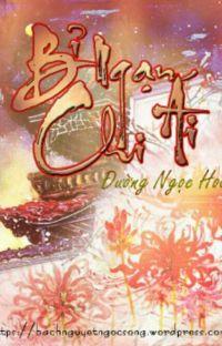 Bỉ Ngạn Chi Ái - Đường Ngọc Hoa [ Full ] cover