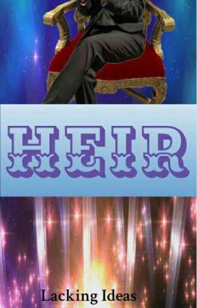 Heir by LackingIdeas