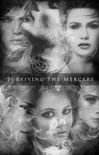 Surviving the Mercers by The_Starzee