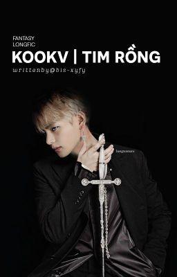Đọc truyện KookV | Tim Rồng