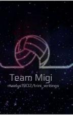 Team Migi / avec @trini_witrings by MaelysXIX