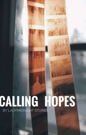 Calling Hopes by LadyMidnightStories