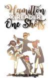 Hamilton One Shots (x reader) cover