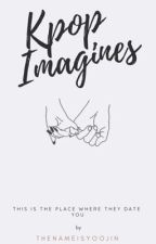 ×K-Pop Imagines × by andreagif