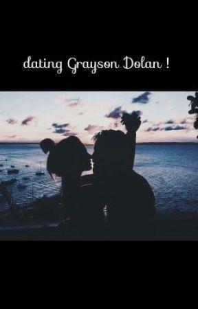 Dating Grayson Dolan 💗 by YovelyR