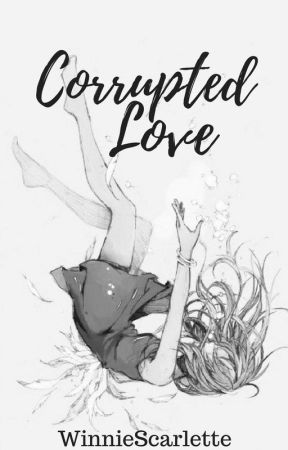Corrupted Love || Brothers Conflict Fanfiction by kkouchii_
