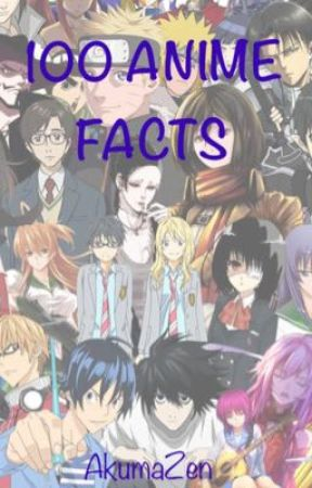 15 Anime Facts by AkumaZen