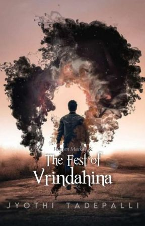 (Book 4) Hayden Mackay and The Fest of Vrindahina by jyothi89