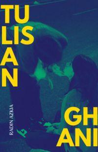 Tulisan Ghani (Sudah Terbit) cover