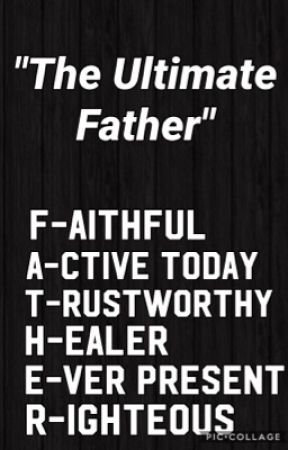 The Ultimate Father by SapphireWolf201