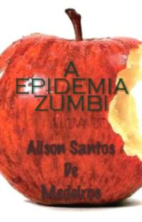 A EPIDEMIA ZUMBI cover